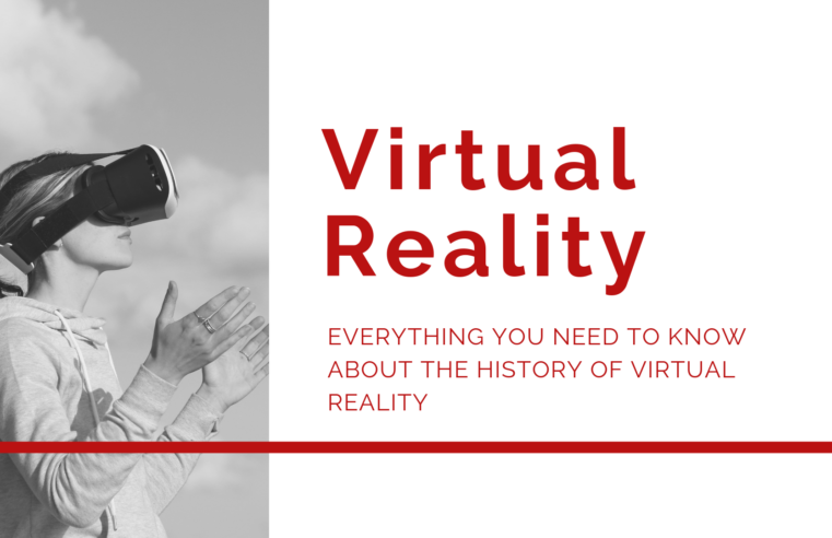 Everything You Need To Know About The History Of Virtual Reality