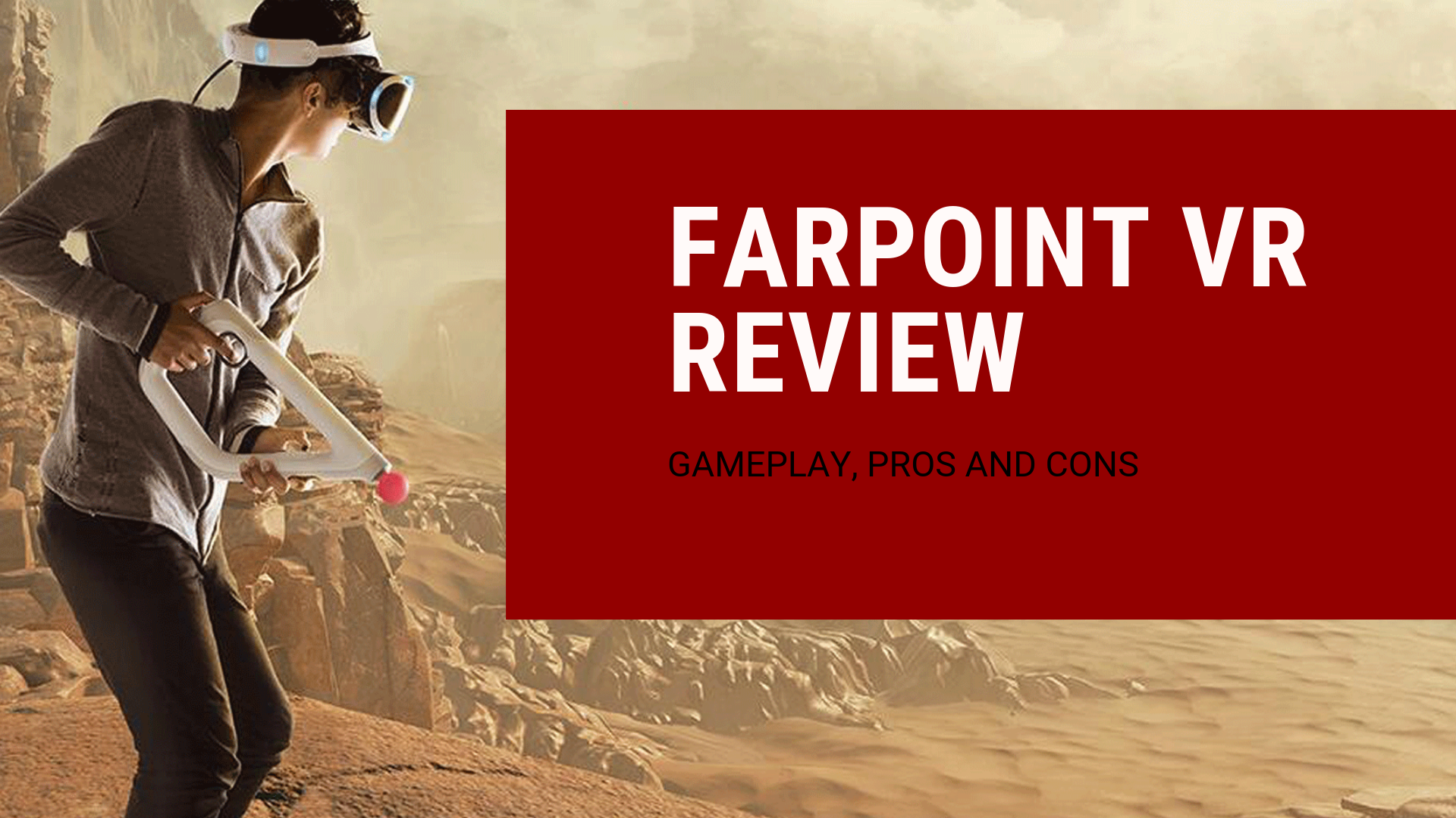 Farpoint VR Review: Gameplay, Pros and Cons